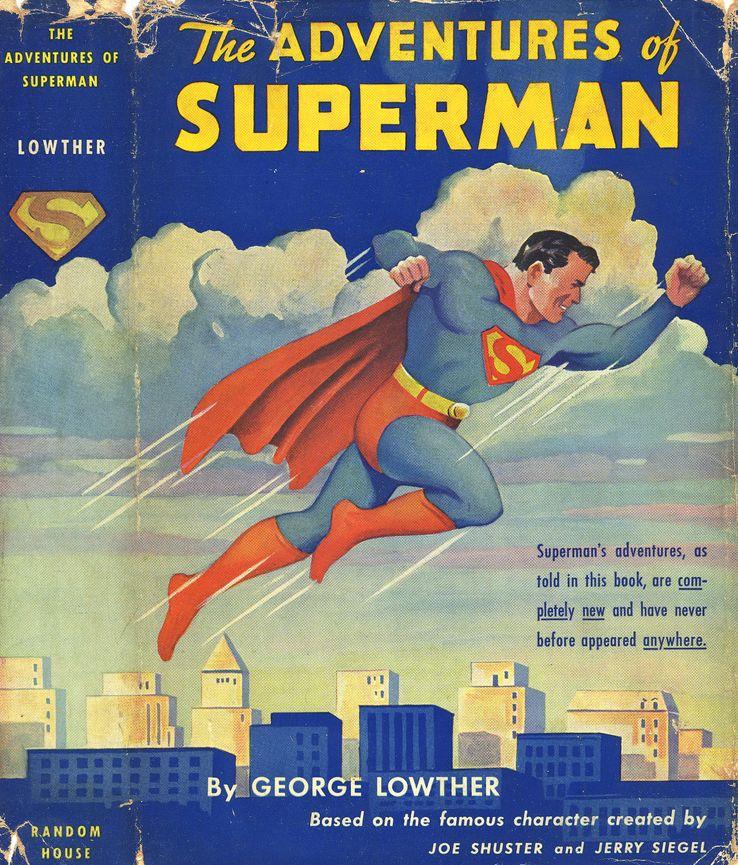 adventures of superman novel - ¿Cuándo Superman fue llamado Kal-El?
